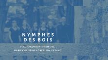 Flauto Consort Freiburg – Nymphes de bois